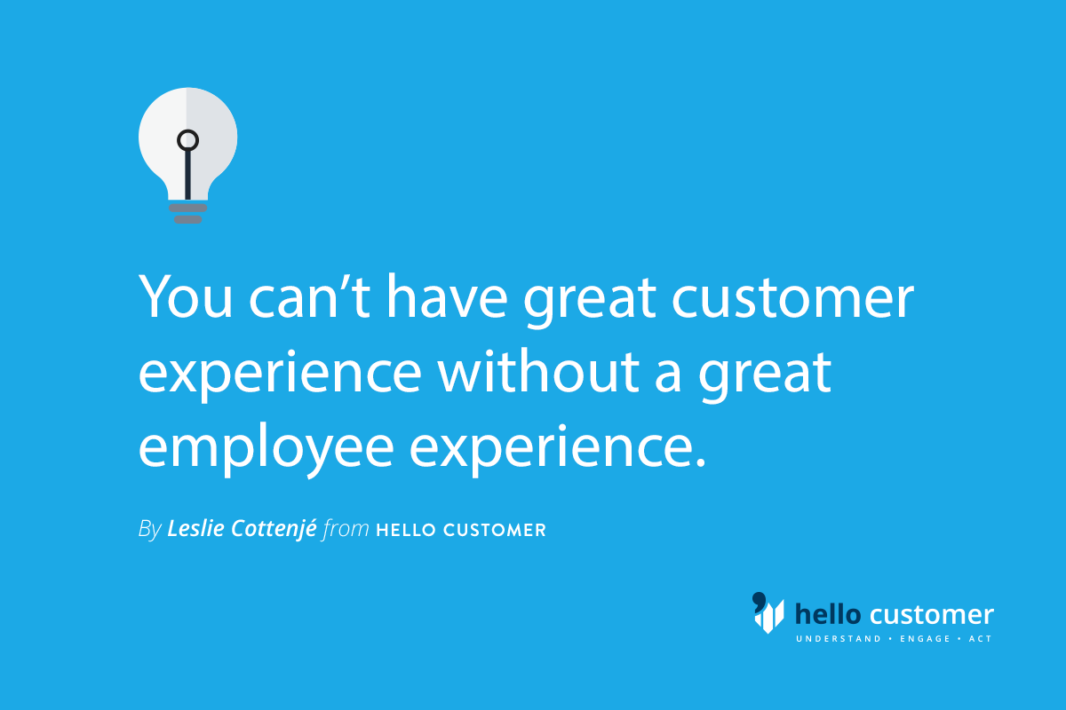 Great Customer Experience starts with your people